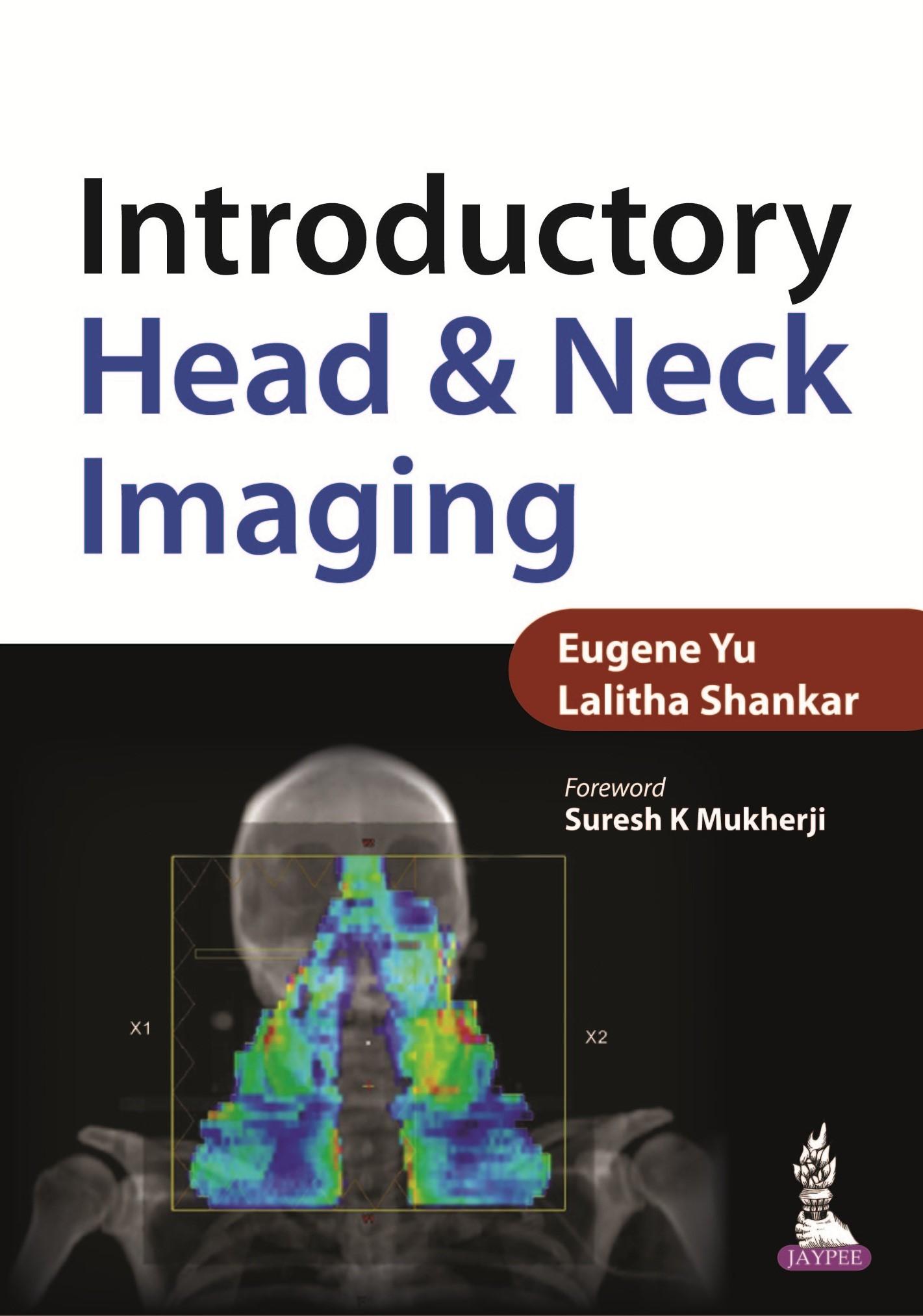 Abbildung von Yu / Shankar   Introductory Head & Neck Imaging   2014