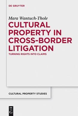Abbildung von Wantuch-Thole | Cultural Property in Cross-Border Litigation | 1. Auflage | 2015 | beck-shop.de