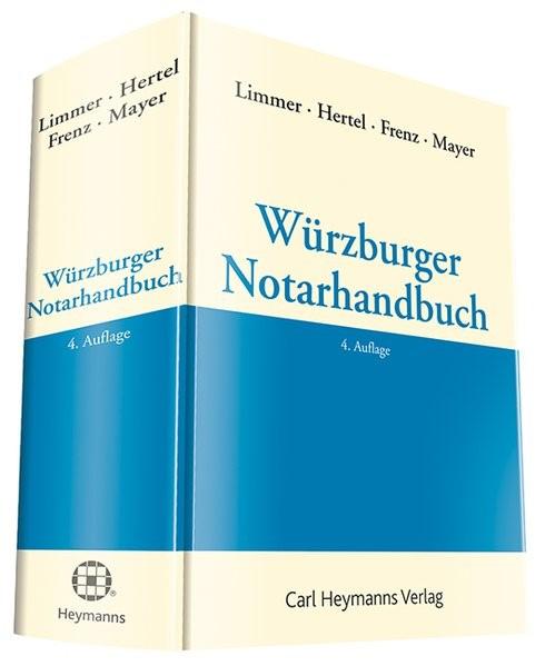 Würzburger Notarhandbuch | Limmer / Hertel / Frenz / Mayer (Hrsg.) (Cover)