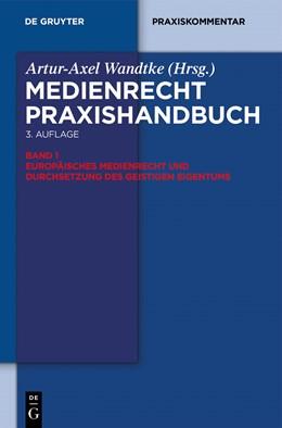Abbildung von Wandtke / Ohst | Europäisches Medienrecht und Durchsetzung des geistigen Eigentums | 3. Auflage | 2014 | beck-shop.de