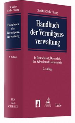 Abbildung von Schäfer / Sethe / Lang | Handbuch der Vermögensverwaltung | 2. Auflage | 2016 | in Deutschland, Österreich, de...