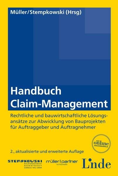 Handbuch Claim-Management   Müller / Stempkowski   2., aktualisierte und erweiterte Auflage 2015, 2015   Buch (Cover)
