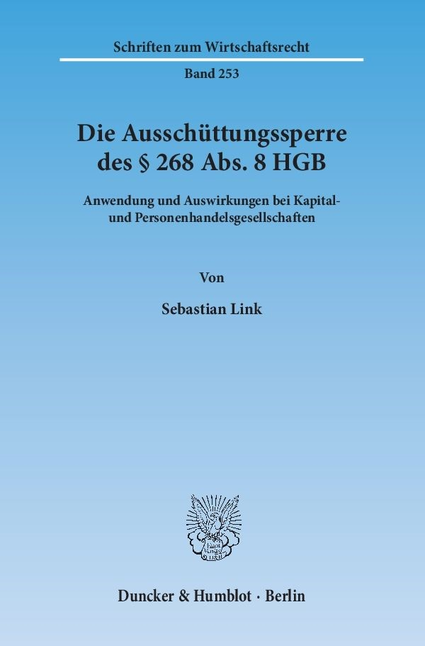 Die Ausschüttungssperre des § 268 Abs. 8 HGB   Link, 2014   Buch (Cover)