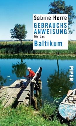 Abbildung von Herre | Gebrauchsanweisung für das Baltikum | 1. Auflage | 2014 | beck-shop.de