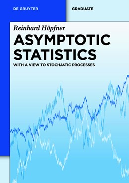 Abbildung von Höpfner | Asymptotic Statistics | 1. Auflage | 2014 | With a View to Stochastic Proc...