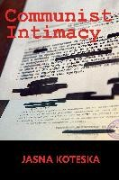 Communist Intimacy | Koteska, 2014 | Buch (Cover)