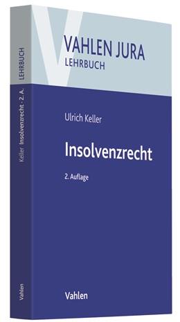 Abbildung von Keller | Insolvenzrecht | 2. Auflage | 2020 | beck-shop.de