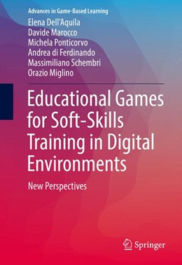 Abbildung von Dell'Aquila / Ponticorvo | Educational Games for Soft-Skills Training in Digital Environments | 1. Auflage | 2016 | beck-shop.de