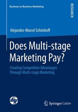 Abbildung von Schönhoff | Does Multi-stage Marketing Pay? | 2014 | 2014 | Creating Competitive Advantage...