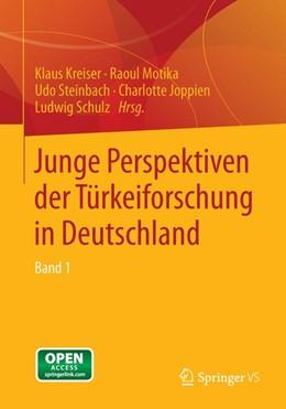 Abbildung von Kreiser / Motika / Steinbach / Joppien / Schulz | Junge Perspektiven der Türkeiforschung in Deutschland | 2014