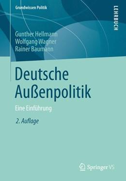 Abbildung von Hellmann / Wagner | Deutsche Außenpolitik | 2. Auflage | 2014 | beck-shop.de