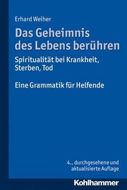 Abbildung von Weiher | Das Geheimnis des Lebens berühren | 4. Auflage | 2014 | beck-shop.de