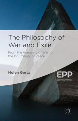 Abbildung von Gertz | The Philosophy of War and Exile | 2014 | 2014
