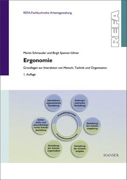Abbildung von Schmauder / Spanner-Ulmer   Ergonomie - Grundlagen zur Interaktion von Mensch, Technik und Organisation   2014