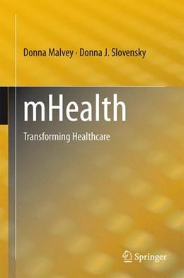 Abbildung von Malvey / Slovensky   mHealth   1. Auflage   2014   beck-shop.de