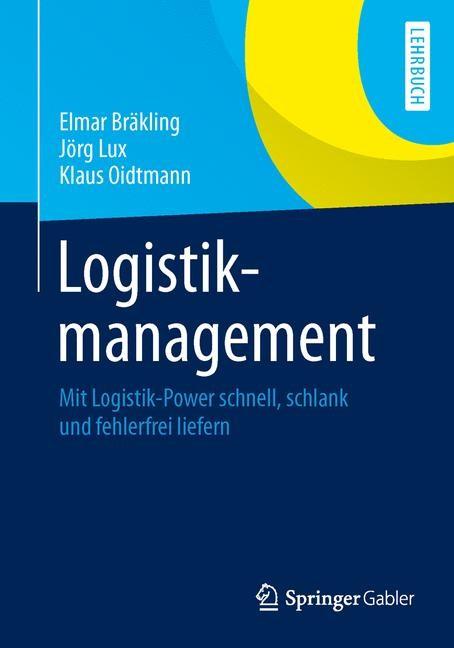 Logistikmanagement   Bräkling / Lux / Oidtmann   2014, 2014   Buch (Cover)