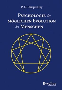 Abbildung von Ouspensky   Psychologie der möglichen Evolution des Menschen   1. Auflage   2014   beck-shop.de