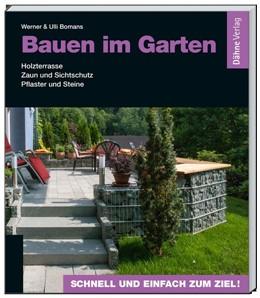 Abbildung von Bomans | Bauen im Garten | 2014 | Holzterrasse - Zaun und Sichts...