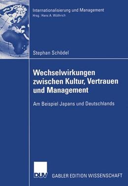 Abbildung von Schödel | Wechselwirkungen zwischen Kultur, Vertrauen und Management | 2005 | Am Beispiel Japans und Deutsch...