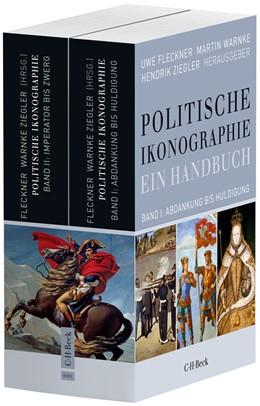Abbildung von Fleckner, Uwe / Warnke, Martin | Politische Ikonographie. Ein Handbuch | 1. Auflage | 2014 | 6165 | beck-shop.de