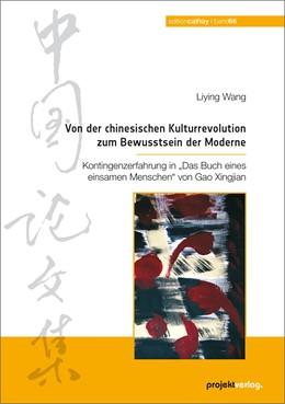 Abbildung von Wang | Von der chinesischen Kulturrevolution zum Bewusstsein der Moderne | 1. Auflage | 2014 | 66 | beck-shop.de
