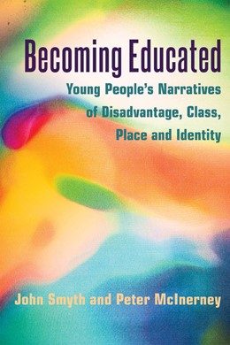 Abbildung von McInerney / Smyth | Becoming Educated | 2014 | Young People's Narratives of D... | 67