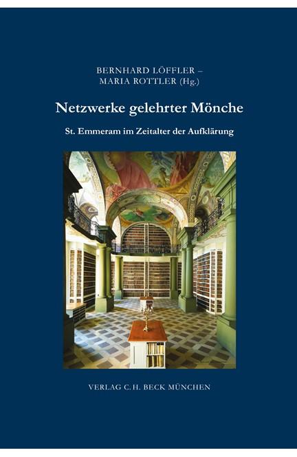 Cover: , Netzwerke gelehrter Mönche