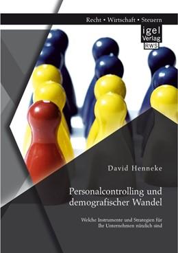 Abbildung von Henneke | Personalcontrolling und demografischer Wandel | 2014 | Welche Instrumente und Strateg...