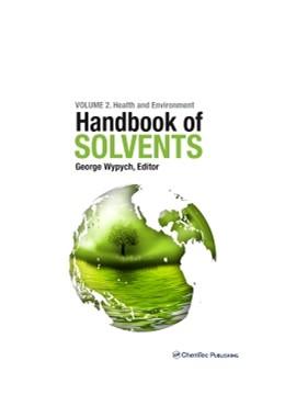 Abbildung von Wypych | Handbook of Solvents, Volume 2 | 2014 | Use, Health, and Environment