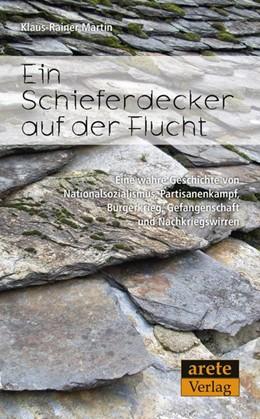 Abbildung von Martin | Ein Schieferdecker auf der Flucht | 2014 | Eine authentische Geschichte v...