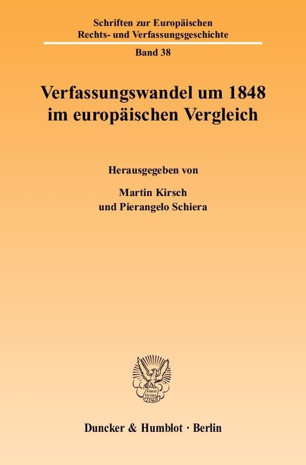 Abbildung von Kirsch / Schiera | Verfassungswandel um 1848 im europäischen Vergleich | 2001