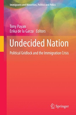 Abbildung von Payan / de la Garza | Undecided Nation | 1. Auflage | 2014 | 6 | beck-shop.de