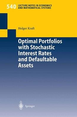 Abbildung von Kraft   Optimal Portfolios with Stochastic Interest Rates and Defaultable Assets   2004   540