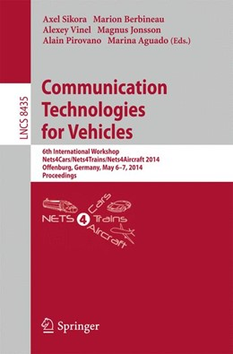 Abbildung von Sikora / Berbineau | Communication Technologies for Vehicles | 1. Auflage | 2014 | beck-shop.de