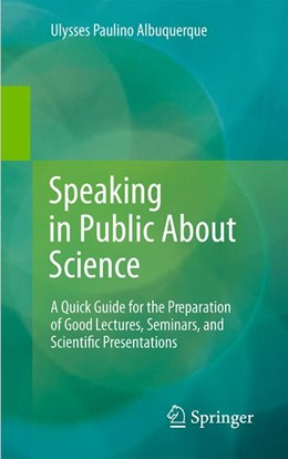 Abbildung von Albuquerque | Speaking in Public About Science | 2014 | A Quick Guide for the Preparat...