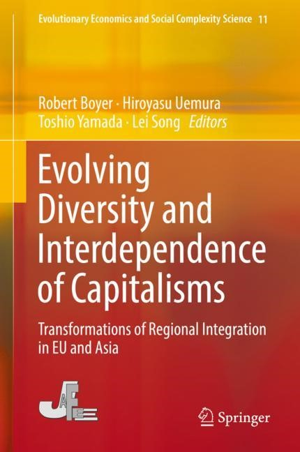Evolving Diversity and Interdependence of Capitalisms | Boyer / Uemura / Yamada / Lei | 1st ed. 2019, 2019 | Buch (Cover)