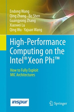 Abbildung von Wang / Zhang | High-Performance Computing on the Intel® Xeon Phi™ | 1. Auflage | 2014 | beck-shop.de