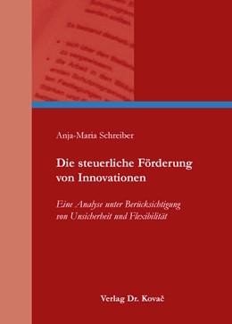 Abbildung von Schreiber | Die steuerliche Förderung von Innovationen | 2014 | Eine Analyse unter Berücksicht... | 94