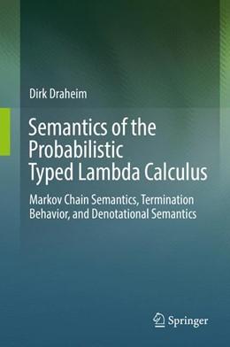 Abbildung von Draheim | Semantics of the Probabilistic Typed Lambda Calculus | 1st ed. 2017 | 2017 | Markov Chain Semantics, Termin...