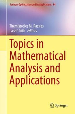 Abbildung von Rassias / Tóth | Topics in Mathematical Analysis and Applications | 1. Auflage | 2014 | 94 | beck-shop.de