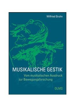 Abbildung von Gruhn | Musikalische Gestik | 1. Auflage | 2014 | 8 | beck-shop.de