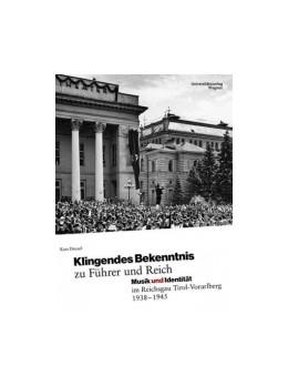 Abbildung von Drexel | Klingendes Bekenntnis zu Führer und Reich | mit zahlr., großteils farb. Abb. | 2014 | Musik und Identität im Reichsg...