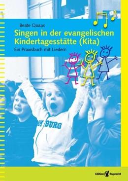 Abbildung von Quaas | Singen in der evangelischen Kindertagesstätte (Kita) | 1. Auflage | 2015 | 5 | beck-shop.de