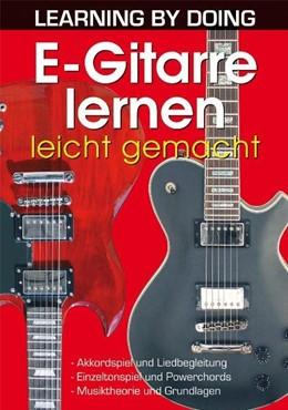 Abbildung von E-Gitarre lernen leicht gemacht | 2008 | Akkordspiel und Liedbegleitung...