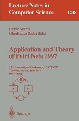 Abbildung von Azema / Balbo | Application and Theory of Petri Nets 1997 | 1997 | 18th International Conference,... | 1248
