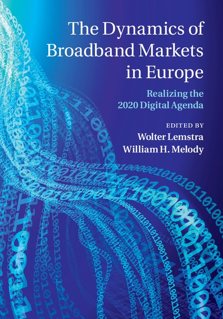 The Dynamics of Broadband Markets in Europe | Lemstra / Melody, 2014 | Buch (Cover)