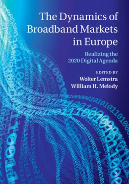 Abbildung von Lemstra / Melody | The Dynamics of Broadband Markets in Europe | 2014 | Realizing the 2020 Digital Age...