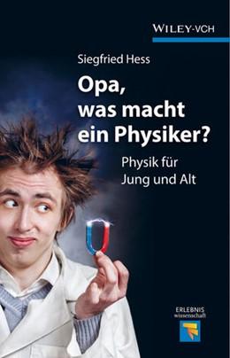 Abbildung von Hess | Opa, was macht ein Physiker? | 2014 | Physik für Jung und Alt