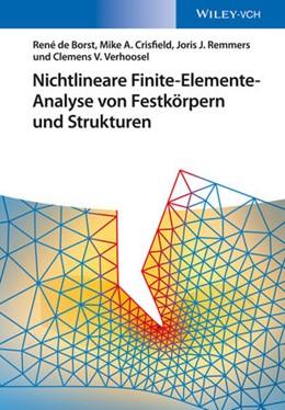 Abbildung von de Borst / Crisfield | Nichtlineare Finite-Elemente-Analyse von Festkörpern und Strukturen | 1. Auflage | 2014 | beck-shop.de