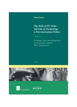 Abbildung von Cisneros | The Role of EU State Aid Law in Promoting a Pro-innovation Policy | 2014 | A Review from the Perspective ... | 127
